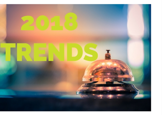 Hospitality trends for 2018